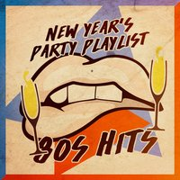 New Year's Party Playlist: 80s Hits — New Year in the Eighties, 80s New Year Theme Party, 80s New Year's Eve Party, New Year in the Eighties, 80s New Year's Eve Party, 80s New Year Theme Party
