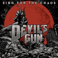 Sing for the Chaos — Devil's Gun