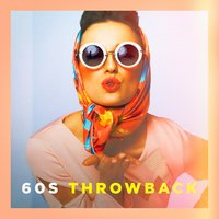 60s Throwback — Generation 60, The '60s Rock All Stars, DJ 60