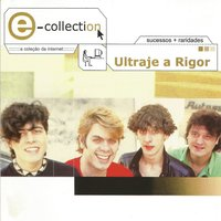 E-collection — Ultraje a Rigor