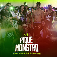 Set Pique Monstro — MC Dub, MC Duck, MC M Boy, MC Hg