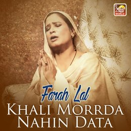 Khali Morrda Nahin Data - Single — Farah Lal