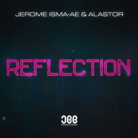 Reflection — Alastor, Jerome Isma-Ae