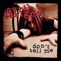 Don't Tell Me — Avril Lavigne