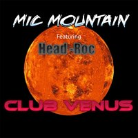 Club Venus — Mic Mountain