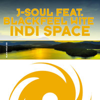 Indi Space — J-Soul featuring Blackfeel Wite