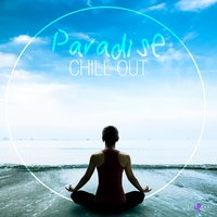 Paradise Chill Out — сборник