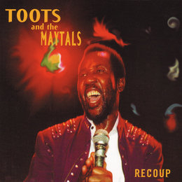 Recoup — Toots & The Maytals