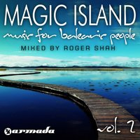 Magic Island - Music For Balearic People, Vol. 2 — Roger Shah