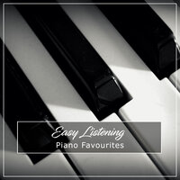 12 Easy Listening Piano Favourites — Easy Listening Music, Classical Piano Academy, Relaxing Classical Piano Music