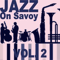 Jazz on Savoy, Vol. 2 — сборник