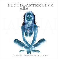 Occult Mafia Mistress — Lucid After Life