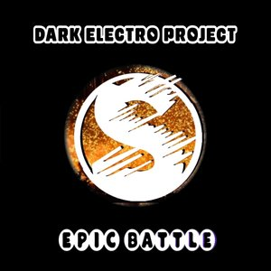 Dark Electro Project - Epic Battle