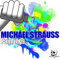 Paintings — Michael Strauss