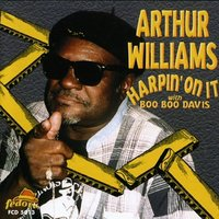 Harpin' on It — Arthur Williams