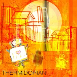 The Thermidorian — My Sweet Robot