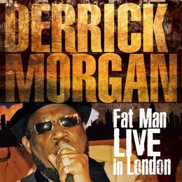Fat Man — Derrick Morgan