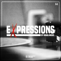 Expressions of House Music, Vol. 4 — сборник
