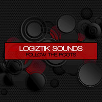 Follow the Roots — Logiztik Sounds