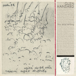 This Wild Willing — Glen Hansard