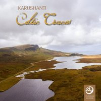 Celtic Traces — Karushanti
