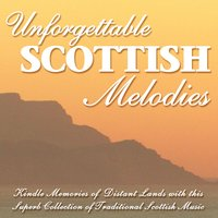 Unforgettable Scottish Melodies — сборник