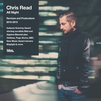 Chris Read presents All Night: Remixes & Productions 2010-2015 — сборник