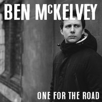One for the Road — Ben McKelvey