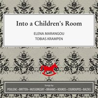Into a Children's Room — Various Composers, Elena Marangou, Tobias Krampen