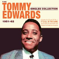The Tommy Edwards Singles Collection 1951-62 — Tommy Edwards