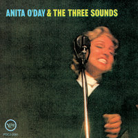 Anita O'Day And The Three Sounds — Anita O'Day, The Three Sounds