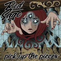 Pick up the Pieces — Red Sage