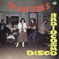 "Radio Cosmo Disco — The One ""O"" One's"