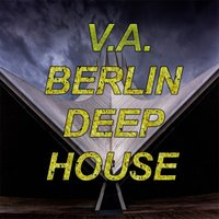Berlin Deep House — сборник