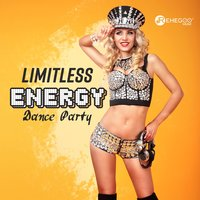 Limitless Energy Dance Party — сборник