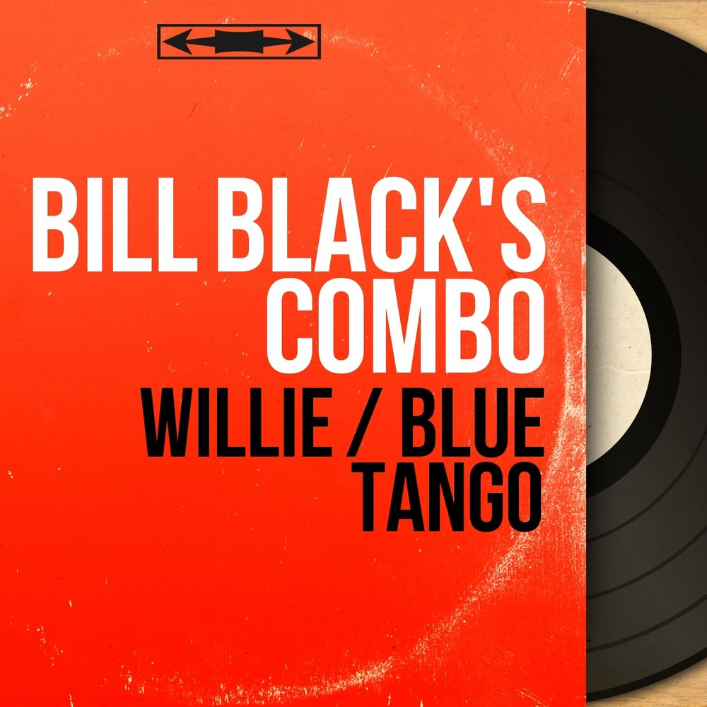 Bill Black's Combo Blue Tango