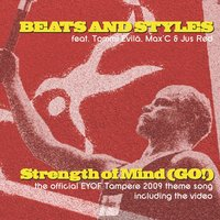 Strength of Mind (Go!) Eyof 2009 Single — Beats and Styles, Beats And Styles, Beats & Styles