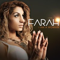 I Am a Woman — Farah