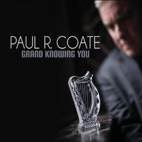 Grand Knowing You — Paul R. Coate