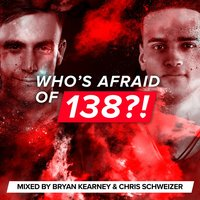 Who's Afraid Of 138?! — Chris Schweizer, Bryan Kearney