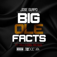 Big Ole Facts — Jose Guapo, Cool Amerika