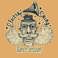 Electro Swing Dance Session — сборник
