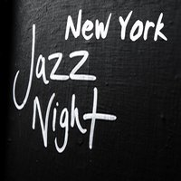 Midnight Jazz — New York Jazz Lounge, Relaxing Instrumental Jazz Academy, New York Jazz Lounge & Relaxing Instrumental Jazz Academy