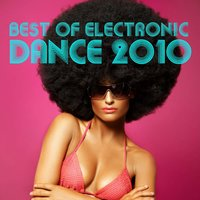Best of Electronic Dance 2010 — сборник