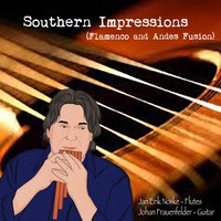Southern Impressions (Andes and Flamenco Fusion) — Jan Erik Noske And Johan Frauenfelder