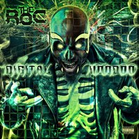 Digital Voodoo — The R.O.C.