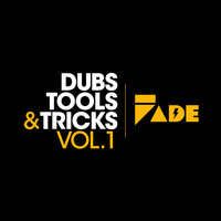 Fade Records Dubs, Tools & Tricks — сборник