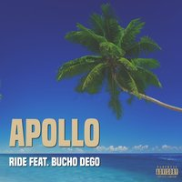 Ride — Apollo, Bucho Dego