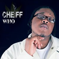 Cheiff Who — South Side Cheiff
