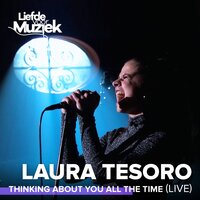 Thinking About You All The Time — Laura Tesoro